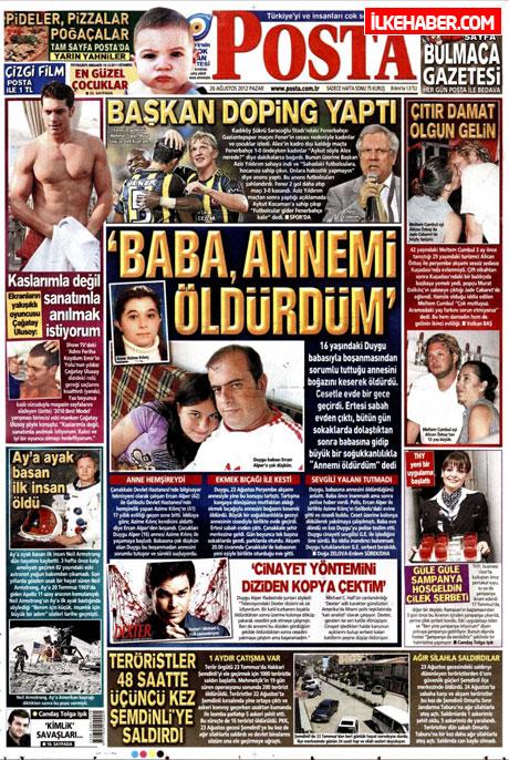 Gazetelerin bugünkü manşetleri ( 25/8) galerisi resim 16
