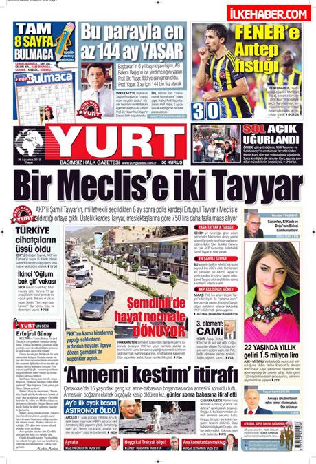 Gazetelerin bugünkü manşetleri ( 25/8) galerisi resim 31
