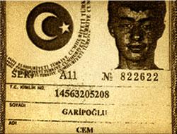 İşte Cem Garipoğlu'nun sahte kimliği!