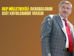 AKP'li Özbek: Akrabalarım asit kuyularında yakıldı