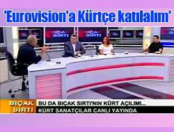 'Eurovision'a Kürtçe katılalım'