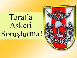 Taraf'a Askeri Soruşturma!