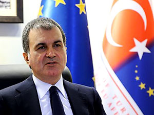AB Bakanı Çelik: Rapor bizim için yok hükmünde