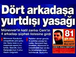 Münevver Karabulut cinayetinde şok detay...