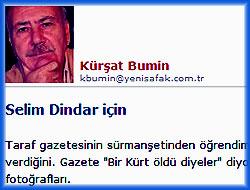 Kürşat Bumin Selim Dindar'ı yazdı