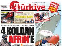 Türkiye gazetesi: TSK 4 koldan Afrin'e girecek